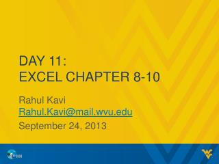 Day 11: Excel Chapter 8-10