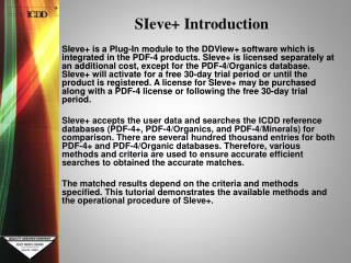 SIeve+ Introduction