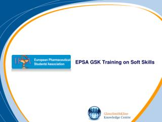 EPSA GSK Training on Soft Skills