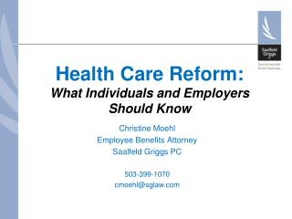 Health Care Reform: What Individuals and Employers  Should Know