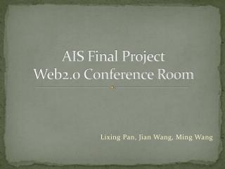 AIS Final Project Web2.0 Conference Room