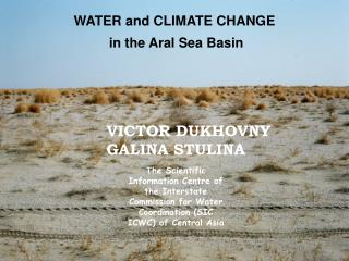 WATER and CLIMATE CHANGE   in the Aral Sea Basin