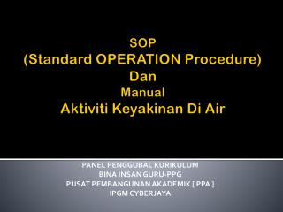 SOP (Standard OPERATION Procedure)  Dan  Manual  Aktiviti Keyakinan  Di Air