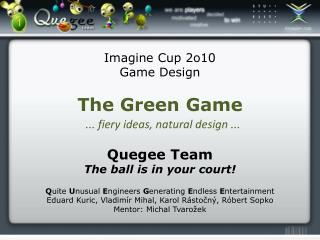 Imagine  Cup 2 o 10 Game  Design The Green Game