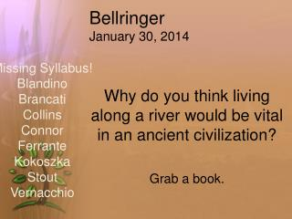 Bellringer January 30, 2014