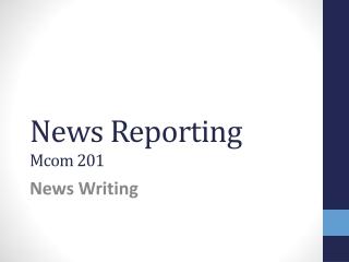News Reporting Mcom 201