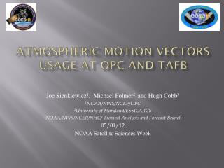 Atmospheric Motion Vectors usage at OPC and TAFB