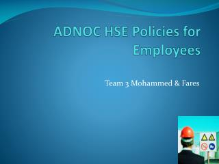 ADNOC HSE Policies for Employees