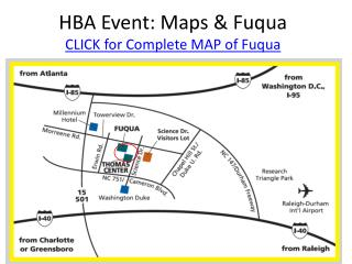HBA Event: Maps & Fuqua CLICK for Complete MAP of Fuqua