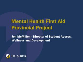 Mental Health First Aid Provincial Project