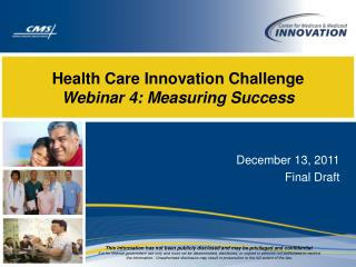 Health Care Innovation Challenge Webinar 4: Measuring Success