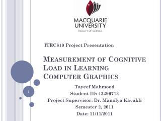Measurement of Cognitive Load in Learning Computer Graphics