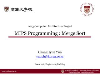 2013 Computer Architecture Project MIPS Programming : Merge Sort