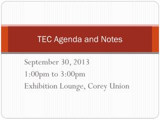TEC Agenda and Notes