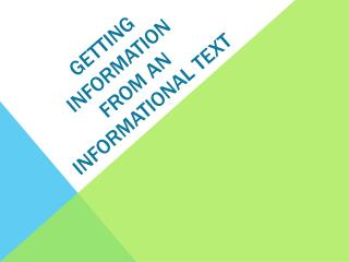 Getting Information from an Informational Text