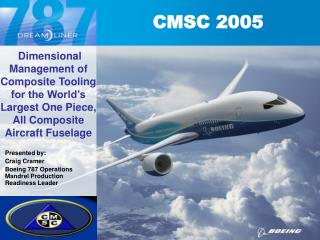 Dimensional Management of Composite Tooling  for the World s Largest One Piece, All Composite Aircraft Fuselage