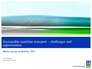 Sustainable maritime transport – challenges and opportunities
