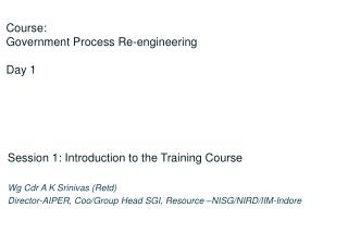 Course:  Government Process Re-engineering Day  1