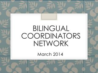 Bilingual Coordinators Network
