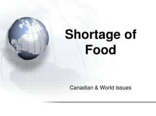 Shortage of Food