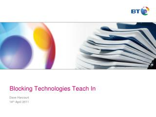 Blocking Technologies Teach  In