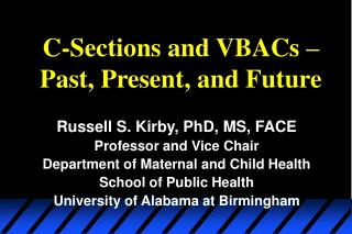 C-Sections and VBACs – Past, Present, and Future