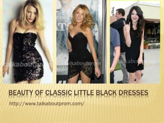 Beauty of Classic Little Black Dresses