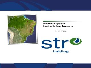 International Upstream Investments: Legal Framework