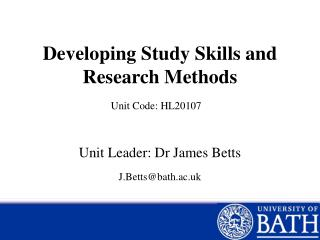 Developing Study Skills and Research Methods