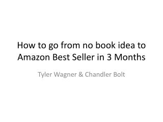 How to go from no book idea to Amazon Best Seller in 3 Months