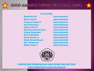 Good Manufacturing Practices  ( GMP )