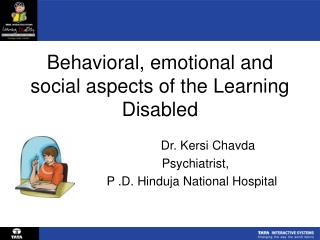 Behavioral, emotional and social aspects of the Learning Disabled