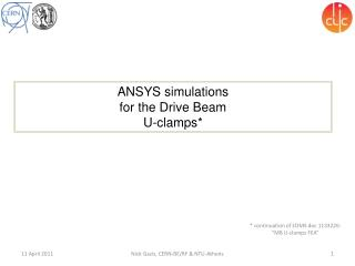ANSYS simulations  for the Drive Beam  U-clamps*