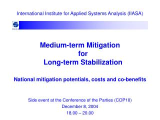 Medium-term Mitigation  for  Long-term Stabilization National mitigation potentials, costs and co-benefits