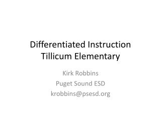 Differentiated Instruction Tillicum Elementary