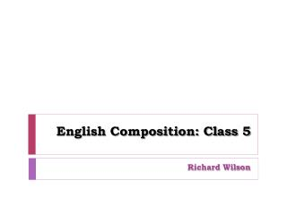 English Composition: Class 5