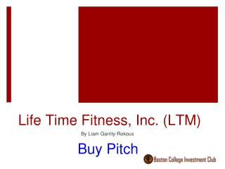 Life Time Fitness, Inc. (LTM)