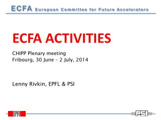 Lenny Rivkin, EPFL & PSI