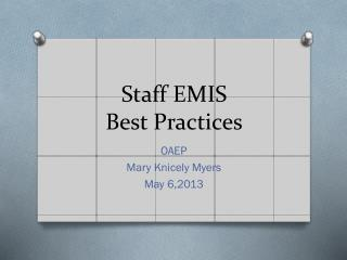 Staff EMIS Best Practices