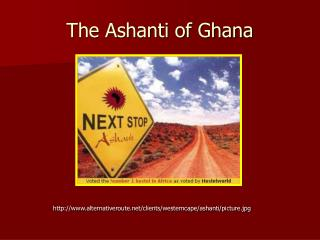 The Ashanti of Ghana