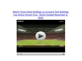 Watch Fresno State Bulldogs vs Louisiana Tech Bulldogs Live