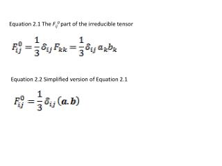 Equation 2.1 The  F ij 0  part of the irreducible tensor