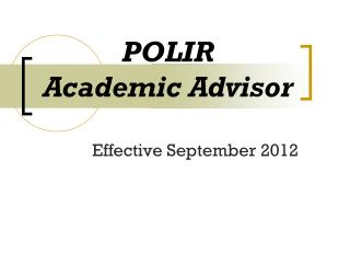 POLIR Academic Advisor