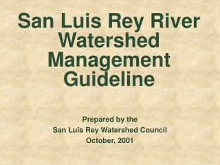 San Luis Rey River Watershed Management Guideline
