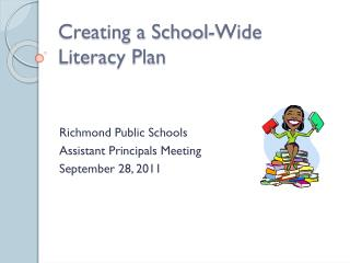 Creating a School-Wide  Literacy Plan