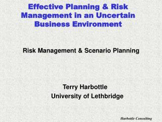 Effective Planning & Risk Management in an Uncertain Business Environment