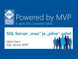 """SQL Server """"maa"""" ja """"pilve"""" vahel"""