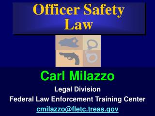 Officer Safety Law