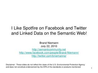 I Like Spotfire on Facebook and Twitter and Linked Data on the Semantic Web!