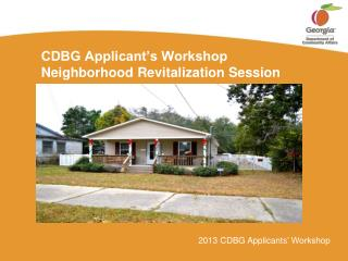 CDBG Applicant's Workshop Neighborhood Revitalization  Session